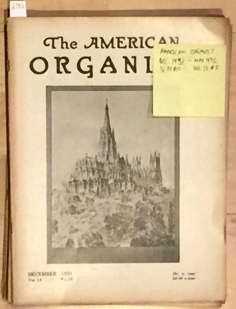 The American Organist (continuous run 6 issues 1932). Scott Buhrman.