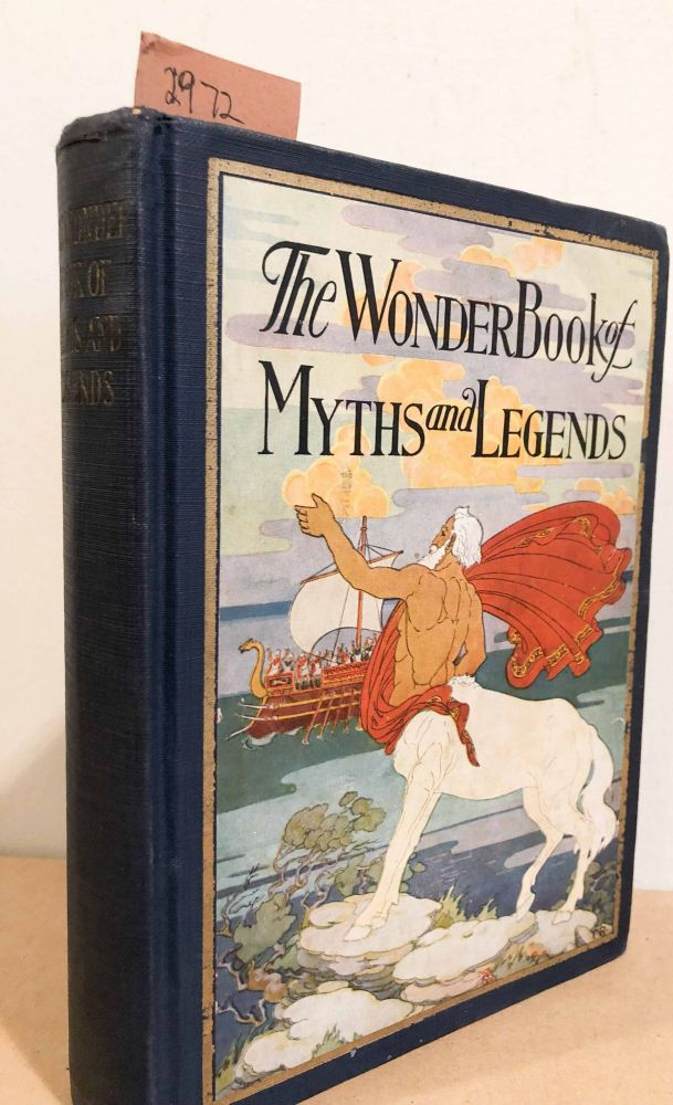 The Wonder Book of Myths and Legends. Forbush, ron.