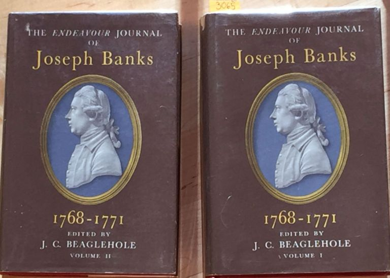 THE ENDEAVOUR JOURNAL OF Joseph Banks I768-I771. J. G. BEAGLEHOLE.