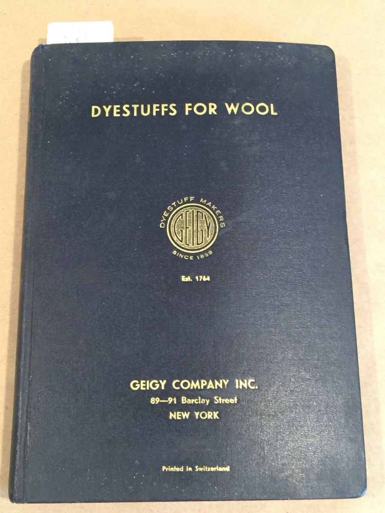 Dyestuffs for Wool (300 D). Geigy Company.