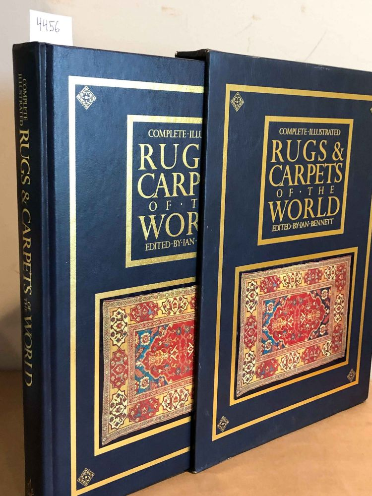 Complete Illustrated Rugs & Carpets of the World. Ian Bennett.