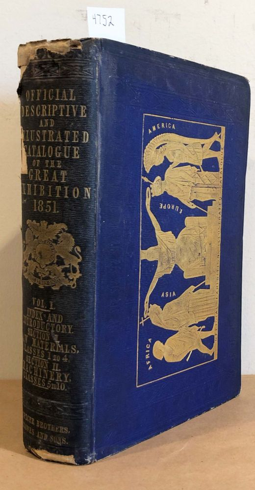 Official and Descriptive Catalogue Great Exhibition of the Works of Industry of all Nations 1851 (vol. I only)