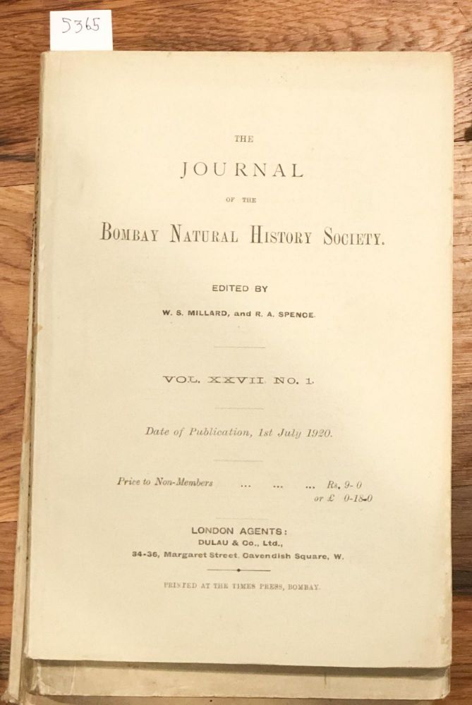 The Journal of the Bombay Natural History Society Vol. XXVII Nos.. 1- 5 1920 - 1921 (complete vol.). W. S. Millard, R. A. Spence, N. B. Kinnear, eds.