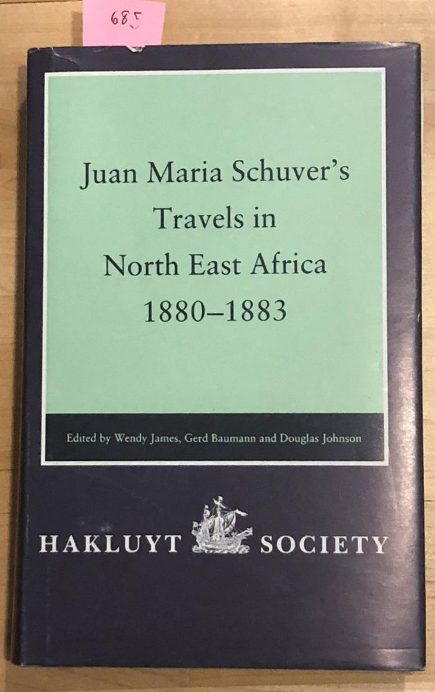 Juan Maria Schuver's Travels in North East Africa 1880-1883. Hakluyt Society.