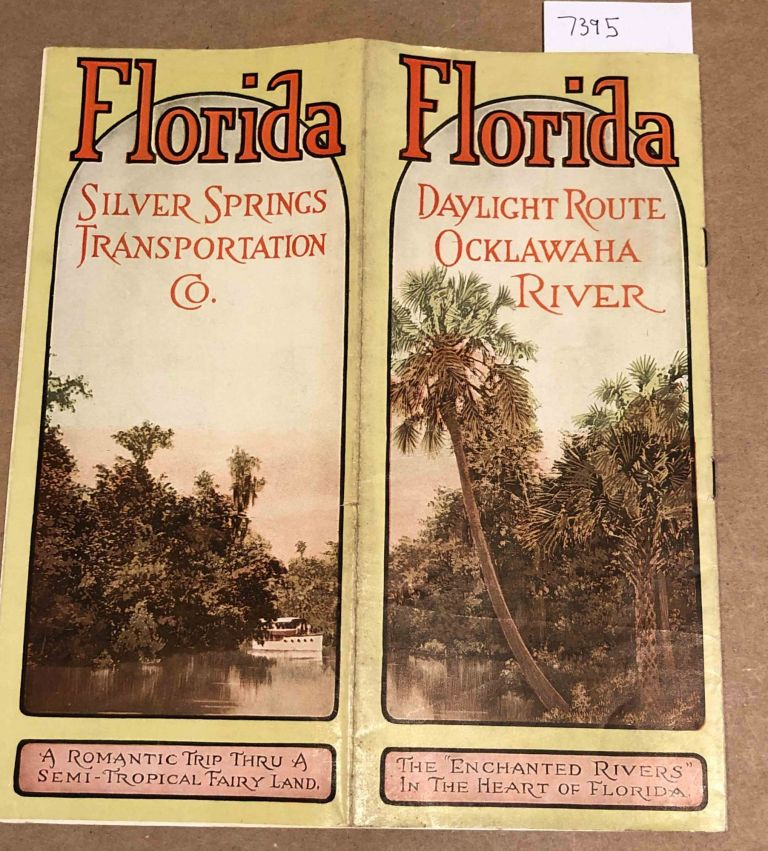 Silver Springs Daylight Route Ocklawaha River. Silver Springs Transportation Company.