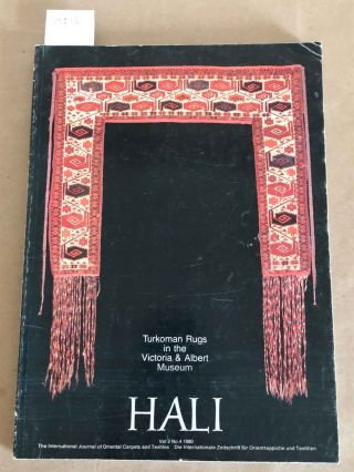 HALI The International Journal of Oriental Carpets and Textiles V. 2 No. 4 1980. Franses and Pinner