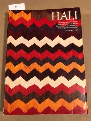 HALI The International Journal of Oriental Carpets and Textiles V. 4 No. 2 1981. Franses and Pinner