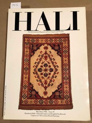 HALI The International Journal of Oriental Carpets and Textiles V. 10 No. 3 1988 issue 39....