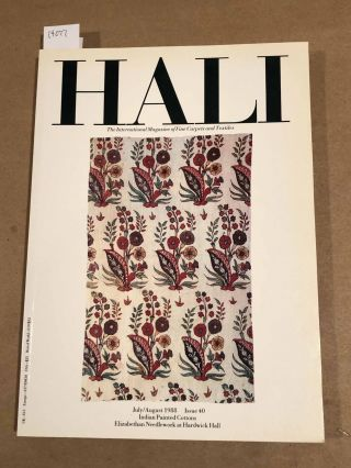 HALI The International Journal of Oriental Carpets and Textiles V. 10 No. 4 1988 issue 40....