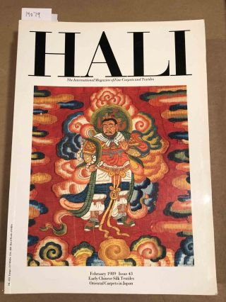 HALI The International Journal of Oriental Carpets and Textiles V. 11 No. 1 1989 issue 43....