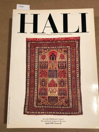 HALI The International Journal of Oriental Carpets and Textiles V. 11 No. 2 1989 issue 44....