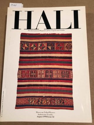 HALI The International Journal of Oriental Carpets and Textiles V. 12 No. 4 1990 issue 52....