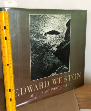 EDWARD WESTON - His Life and Photographs {Illustrated]
