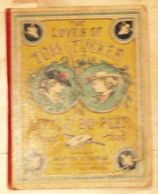 THE LOVES OF TOM TUCKER & LITTLE BO-PEEP - A RHYMING RIGAMAROLE. Thomas Hood