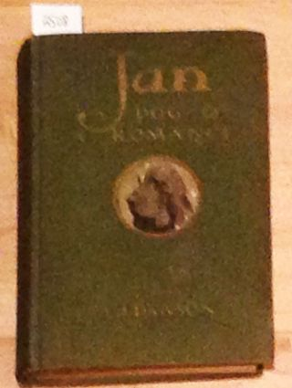 Jan A Dog and A Romance. J. Dawson A.