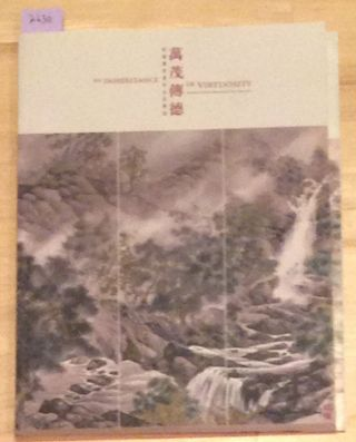 An Inheritance of Virtuosity Donated Chinese Paintings of Ho Chat-yuen