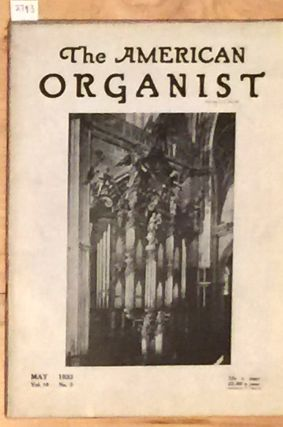 The American Organist ( issues May, 1933). Scott Buhrman