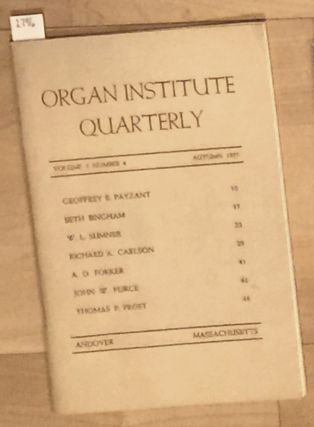 Organ Institute Quarterly vol. 5 no. 4 Autumn 1955. Organ Institute Quarterly