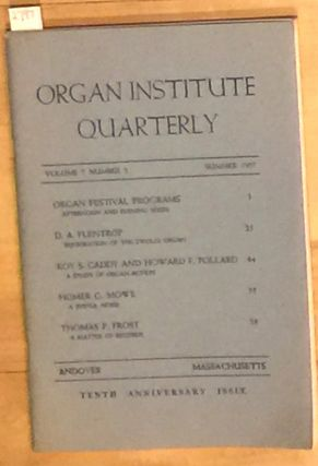 Organ Institute Quarterly vol. 7 no. 2 Summer 1957. Organ Institute Quarterly