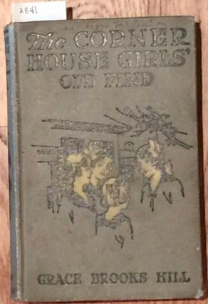 The Corner House Girls' Odd Find. Grace Hill Hill