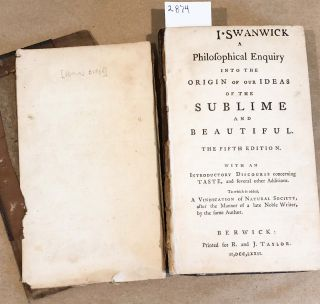A Philsophical Enquiry into the Origin of Our Ideas of the Sublime and Beautiful with A...