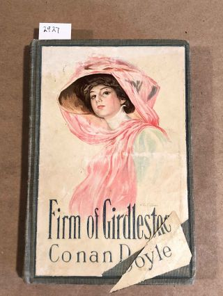 The Firm of Girdlestone. A. Conan Doyle