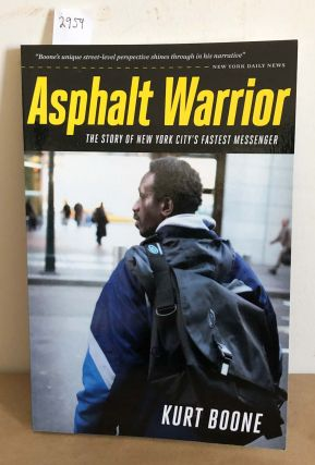 Asphalt Warrior (signed). Kurt Boone