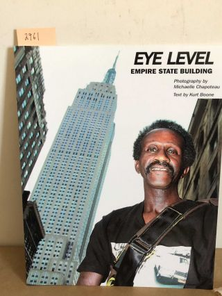 Eye Level Empire State Building (signed). Kurt Boone, Michelle Chapoteau