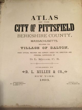 Atlas of the City of Pittsfield Berkshire County, Massachusetts Including the Village of Dalton