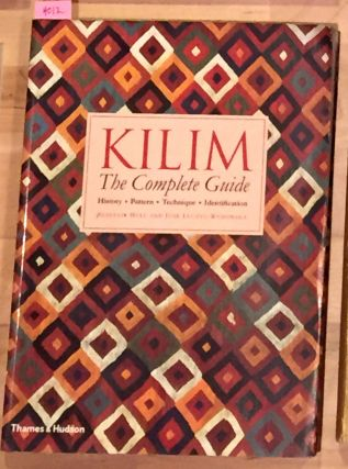 Kilim The Complete Guide. Alastair Hull, Jose Luczyc-Wyhowska