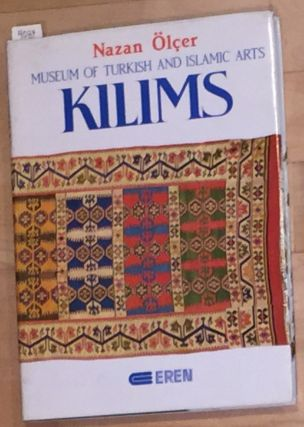 Museum of Turkish and Islamic Arts Kilims. Nazan Olcer, William A. Edmonds