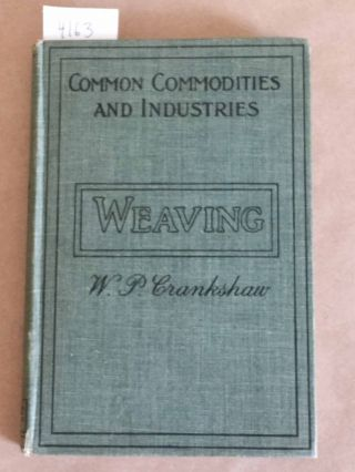 Weaving Pitman's Common Commodities and Industries series