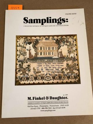 Samplings: A Selected Offering of Antique Samplers and Needlework Vol...