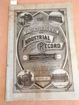 The Manufacturers' Review and Industrial Record a Monthly Journal Devoted...