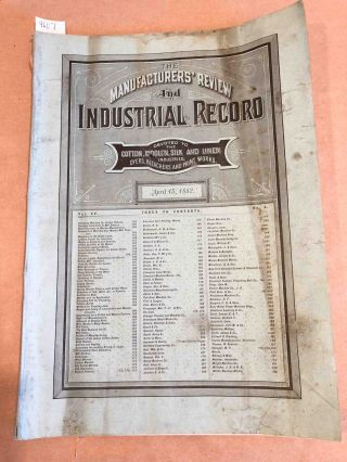 The Manufacturers' Review and Industrial Record a Monthly Journal Devoted to the Cotton, Woolen, Silk, and Linen Industries. Vol. XV no. 4 April 15 1882. J. M. Peters, ed.