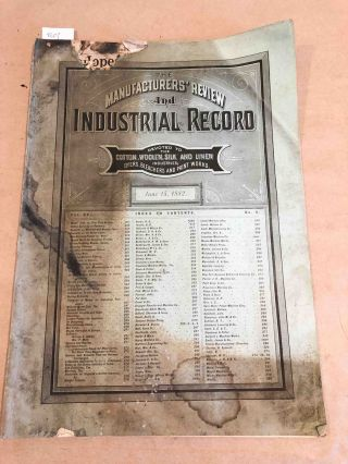 The Manufacturers' Review and Industrial Record a Monthly Journal Devoted to the Cotton, Woolen, Silk, and Linen Industries. Vol. XV no. 6 June 15 1882. J. M. Peters, ed.