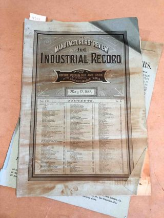 The Manufacturers' Review and Industrial Record a Monthly Journal Devoted to the Cotton, Woolen, Silk, and Linen Industries. Vol. XVI no. 5 May 15 1883. J. M. Peters, ed.