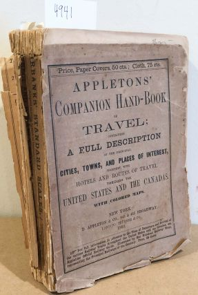 Appletons' Companion Hand - Book of Travel; containing a Full Description... (1 vol. 1860)....