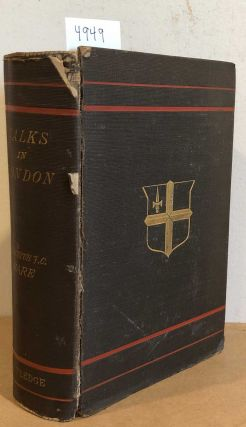 Walks in London (2 vols. in 1). Augustus J. C. Hare