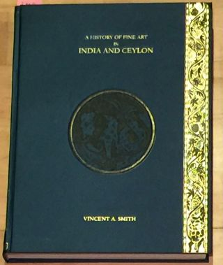 A History Of Fine Art in India And Ceylon