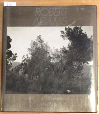 To Make it Home Photographs of the American West; An Aperture Book. Robert Adams.