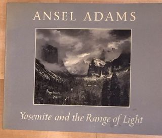 Yosemite and the Ranges of Light. Ansel Adams.