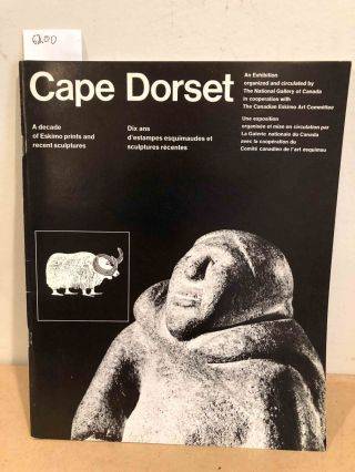 Cape Dorset Art 1967 an exhibition. Jean Sutherland Boggs