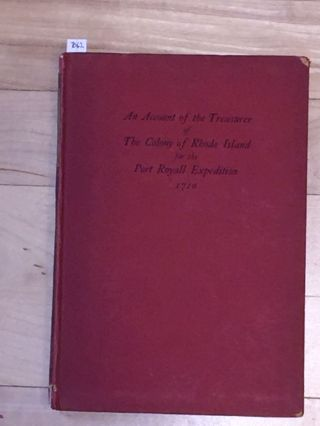 An Account of the Treasurer of The Colony of Rhode Island for the Port Royall Expedition 1710