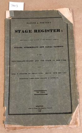 Badger and Porter's Stage Register containing a full account of