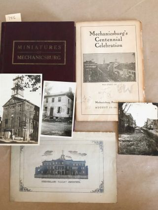 Miniatures of Mechanicsburg (inscribed and ephemeral items included). Robert L. Brunhouse
