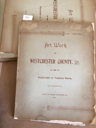 Art Work of Westchester County (in 12 parts)