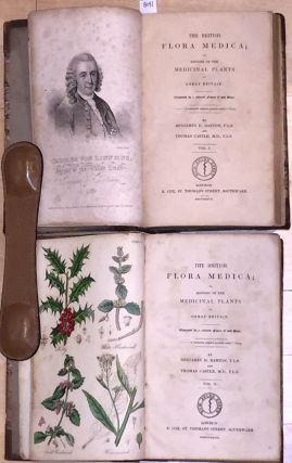 THE BRITISH FLORA MEDICA; or, HISTORY OF THE medicinal plants OF GREAT BRITAIN.(2 volumes)