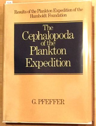 The Cephalopoda of the Plankton Expedition; Results of the Plankton