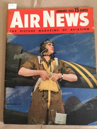 Air News The Picture Magazine of Aviation (Jan., 1943 1 issue with extras). Phillip Andrews.